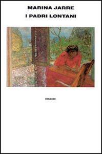 I padri lontani - Marina Jarre - copertina