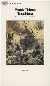 Tsushima. Il romanzo di una guerra navale - Frank Thiess - copertina