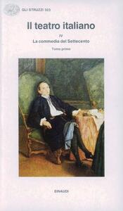 Il teatro italiano. Vol. 4\1: La commedia del Settecento. - copertina