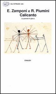 Foto Cover di Calicanto. La poesia in gioco, Libro di Ersilia Zamponi,Roberto Piumini, edito da Einaudi