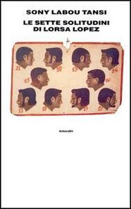 Le sette solitudini di Lorsa Lopez - Sony Labou Tansi - copertina