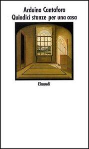 Libro Quindici stanze per una casa Arduino Cantafora