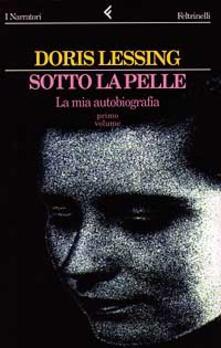 Ristorantezintonio.it Sotto la pelle. La mia autobiografia (1919-1949). Vol. 1 Image