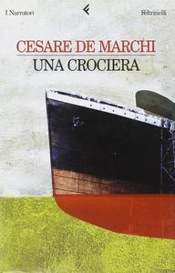 Libro Una crociera Cesare De Marchi