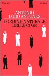 L' ordine naturale delle cose - Antonio Lobo Antunes - copertina