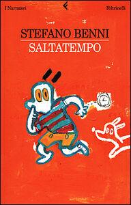 Libro Saltatempo Stefano Benni