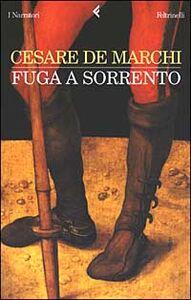 Libro Fuga a Sorrento. Tre storie Cesare De Marchi