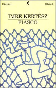 Fiasco - Imre Kertész - copertina