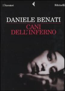 Cani dell'inferno - Daniele Benati - copertina