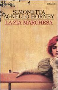 La zia marchesa - Simonetta Agnello Hornby - copertina