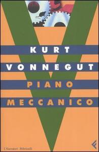 Piano meccanico - Kurt Vonnegut - copertina