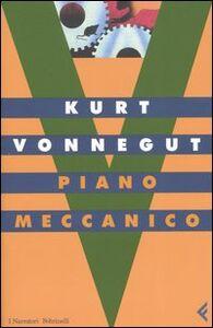 Libro Piano meccanico Kurt Vonnegut