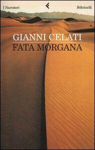 Libro Fata Morgana Gianni Celati