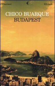 Foto Cover di Budapest, Libro di Chico Buarque, edito da Feltrinelli