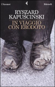 Libro In viaggio con Erodoto Ryszard Kapu?ci?ski