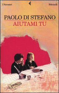 Libro Aiutami tu Paolo Di Stefano