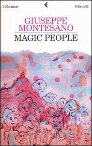 Libro Magic people Giuseppe Montesano