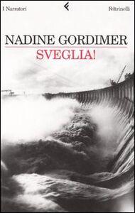 Libro Sveglia! Nadine Gordimer