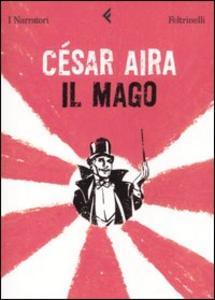 Libro Il mago César Aira