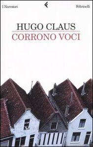 Foto Cover di Corrono voci, Libro di Hugo Claus, edito da Feltrinelli