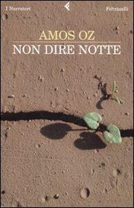 Libro Non dire notte Amos Oz