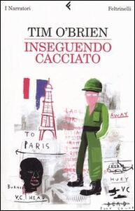 Inseguendo Cacciato - Tim O'Brien - copertina