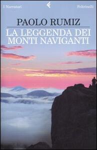 La leggenda dei monti naviganti - Paolo Rumiz - copertina