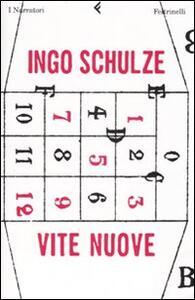 Vite nuove - Ingo Schulze - copertina