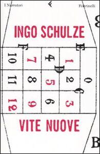 Libro Vite nuove Ingo Schulze