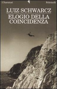 Libro Elogio della coincidenza Luiz Schwarcz