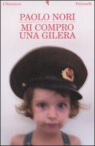 Libro Mi compro una Gilera Paolo Nori