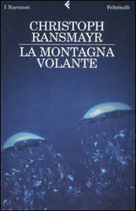 Libro La montagna volante Christoph Ransmayr