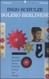 Libro Bolero berlinese Ingo Schulze