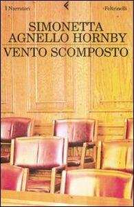 Libro Vento scomposto Simonetta Agnello Hornby