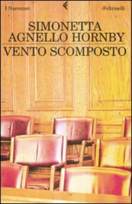Vento scomposto - Simonetta Agnello Hornby - copertina