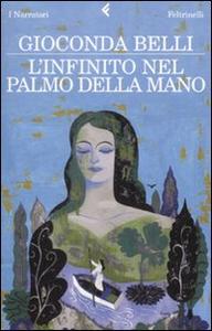 Libro L' infinito nel palmo della mano Gioconda Belli