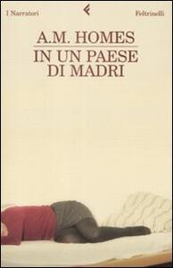 In un paese di madri - A. M. Homes - copertina