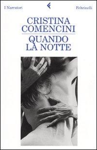 Quando la notte - Comencini Cristina - wuz.it