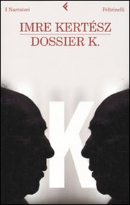 Libro Dossier K. Imre Kertész