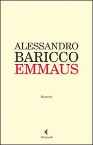 Libro Emmaus Alessandro Baricco