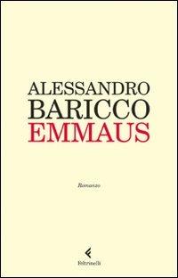 Emmaus - Baricco Alessandro - wuz.it