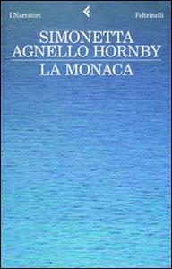 Libro La monaca Simonetta Agnello Hornby