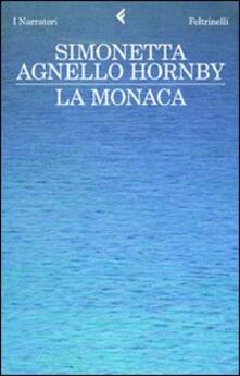 La monaca - Simonetta Agnello Hornby - copertina