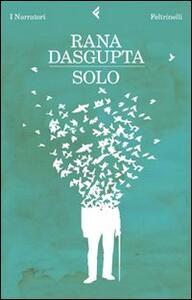 Solo - Rana Dasgupta - copertina