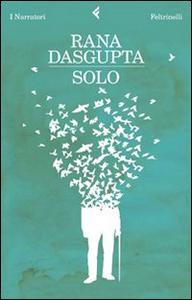 Libro Solo Rana Dasgupta