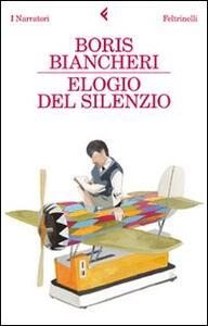 Elogio del silenzio - Boris Biancheri - copertina