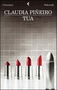 Tua - Claudia Piñeiro - copertina