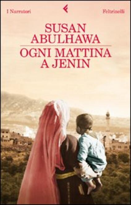 Ogni mattina a Jenin - Susan Abulhawa - copertina