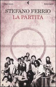 Libro La partita Stefano Ferrio