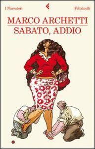 Libro Sabato, addio Marco Archetti